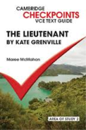 CAMBRIDGE CHECKPOINTS VCE TEXT GUIDES: THE LIEUTENANT