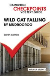CAMBRIDGE CHECKPOINTS VCE TEXT GUIDES: WILD CAT FALLING