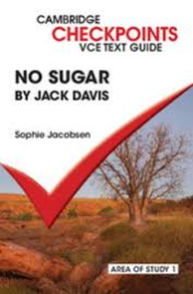 CAMBRIDGE CHECKPOINTS VCE TEXT GUIDES: NO SUGAR