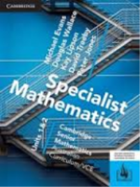 CAMBRIDGE SENIOR MATHS AC/VCE: SPECIALIST MATHEMATICS UNITS 1&2 EBOOK