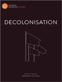 DECOLONISATION: NELSON MODERN HISTORY EBOOK