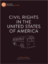 CIVIL RIGHTS IN THE USA: NELSON MODERN HISTORY EBOOK