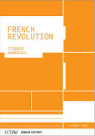 FRENCH REVOLUTION: STUDENT WORKBOOK HTAV