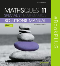 MATHS QUEST 11 SPECIALIST MATHEMATICS VCE UNITS 1&2 SOLUTIONS MANUAL EBOOK