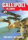 GALLIPOLI: THE LANDING