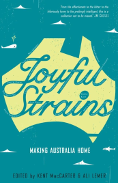 JOYFUL STRAINS: MAKING AUSTRALIA HOME