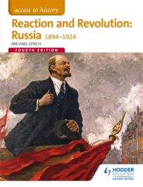 ACCESS TO HISTORY: REACTION & REVOLUTION: RUSSIA 1894-1924 4E