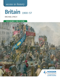 ACCESS TO HISTORY: BRITAIN 1900-1957