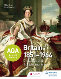 ACCESS TO HISTORY: BRITAIN 1851-1964: CHALLENGE & TRANSFORMATION