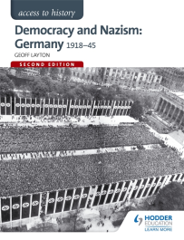 ACCESS TO HISTORY: DEMOCRACY & NAZISM: GERMANY 1918-1945