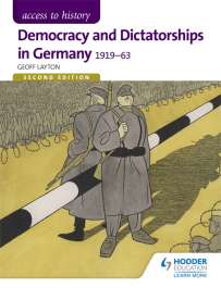 ACCESS TO HISTORY: DEMOCRACY & DICTATORSHIP IN GERMANY 1919-1963