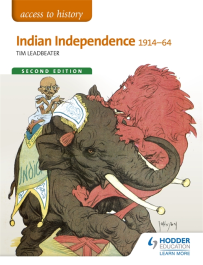 ACCESS TO HISTORY: INDIA INDEPENDENCE 1914-1964
