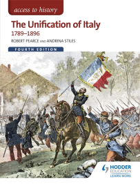 ACCESS TO HISTORY: THE UNIFICATION OF ITALY 1789-1896