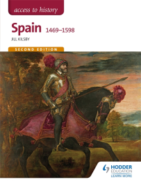 ACCESS TO HISTORY: SPAIN 1469-1598