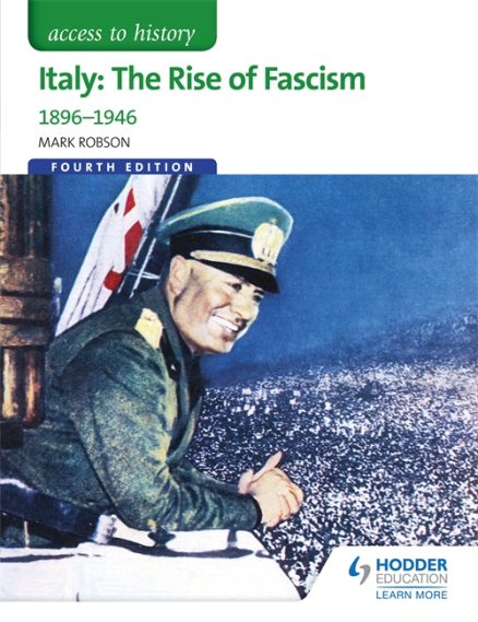 ACCESS TO HISTORY: ITALY: THE RISE OF FASCISM 1896-1946
