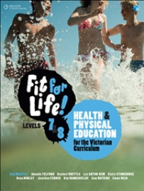 NELSON FIT FOR LIFE! LEVELS 7&8 FOR THE VICTORIAN CURRICULUM STUDENT BOOK