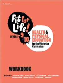 NELSON FIT FOR LIFE! LEVELS 9&10 FOR THE VICTORIAN CURRICULUM WORKBOOK
