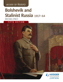 ACCESS TO HISTORY: BOLSHEVIK & STALINIST RUSSIA 1917-1964