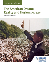 ACCESS TO HISTORY: THE AMERICAN DREAM: REALITY & ILLUSION 1945-1980