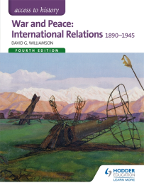 ACCESS TO HISTORY: WAR & PEACE: INTERNATIONAL RELATIONS 1890-1945