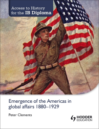 ACCESS TO HISTORY: EMERGENCE OF THE AMERICAS IN GLOBAL AFFAIRS 1880-1929