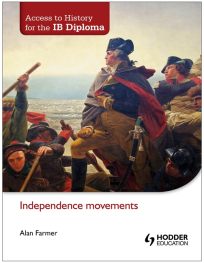 ACCESS TO HISTORY: INDEPENDENCE MOVEMENTS
