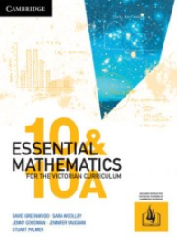 CAMBRIDGE ESSENTIAL MATHEMATICS FOR THE VICTORIAN CURRICULUM YEAR 10/10A EBOOK