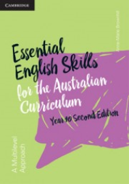 CAMBRIDGE ESSENTIAL ENGLISH SKILLS FOR THE AUSTRALIAN CURRICULUM 2E YEAR 10 WORKBOOK