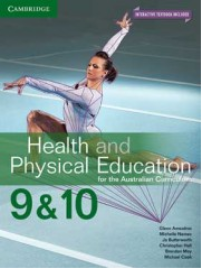 HEALTH & PHYSICAL EDUCATION FOR THE AC YEARS 9&10 TEXTBOOK