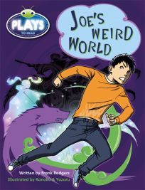 BUG CLUB: JOE'S WEIRD WORLD