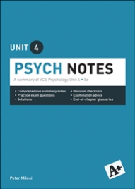 A+ PSYCH NOTES VCE UNIT 4 (5E)